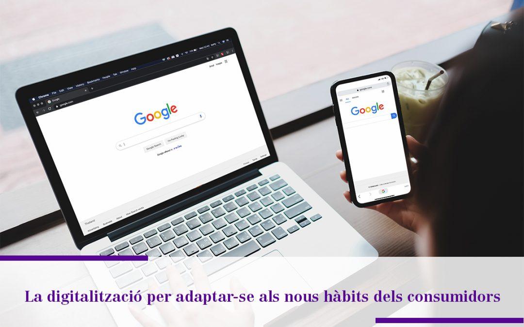 La digitalització per adaptar-se als nous hàbits dels consumidors