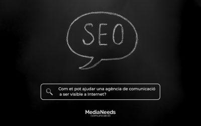 Com et pot ajudar una agència de comunicació a ser visible a Internet?